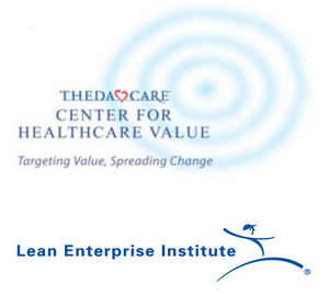 ThedaCare and the Lean Enterprise Institute, hosts of the Lean Healthcare Transformation Summit