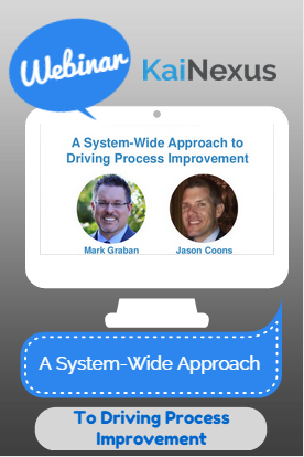 Webinar recording: A System-Wide Approach to Driving Process Improvement