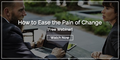 Webinar Recording: How to Ease the Pain of Change
