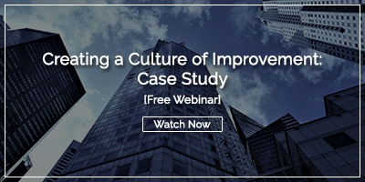 Webinar Recording: Creating a Culture of Improvement Cast Study