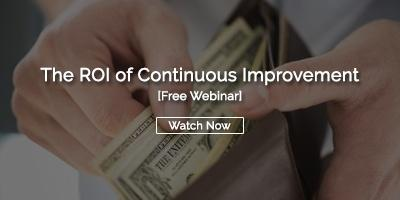 The ROI of Continuous Improvement