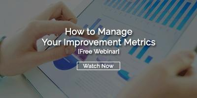 How to Manage Your Improvement Metrics