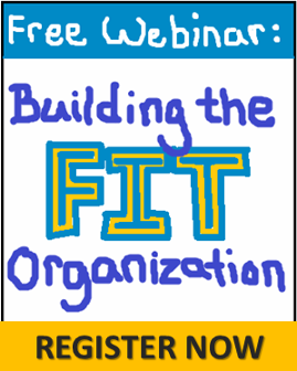 Free Webinar Signup: Building the Fit Organization
