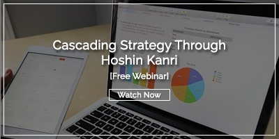[Watch Now] Cascading Strategy Through Hoshin Kanri