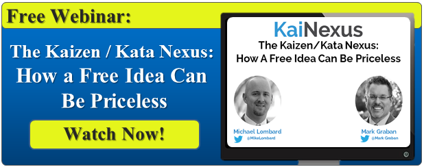 Watch Now: The Kaizen/Kata Nexus: How a Free Idea Can be Priceless