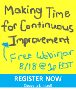 "Register Now for the free webinar ""Making Time for Continuous Improvement"""
